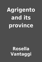 Agrigento and its province by Rosella…