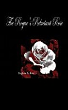 The Rogue's Reluctant Rose by Daphne Du…
