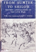 Battles and Leaders of the Civil War, Volume…
