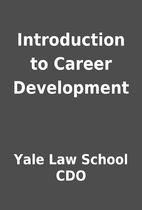 Introduction to Career Development by Yale…