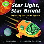 Star Light, Star Bright: Exploring Our Solar…