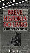 BREVE HISTORIA DO LIVRO by Arnaldo Campos