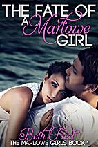 The Fate Of A Marlowe Girl (Marlowe Girls,…