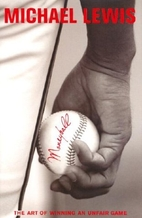 Moneyball: The Art of Winning an Unfair Game…