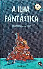 A ilha fantástica by Germano Almeida