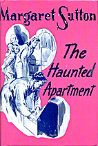 The Haunted Apartment by Margaret Sutton
