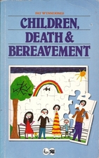 Children, Death and Bereavement by Pat…