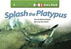 Splash the Platypus by Rebecca Johnson