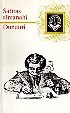 Satīras almanahi Dunduri by Jānis Niedre