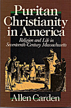 Puritan Christianity in America: Religion…