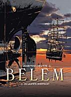 Belem, 04: De laatste overtocht by Jean-Yves…