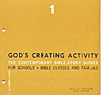 God's Creating Activity (The Contemporary…