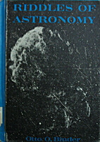 Riddles of Astronomy by Otto O. Binder