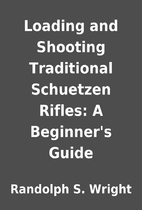 Loading and Shooting Traditional Schuetzen…