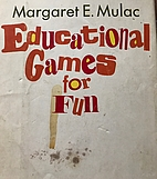Educational Games for Fun by Margaret…