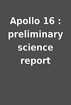 Apollo 16 : preliminary science report