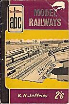 ABC Model Railways by K. N. Jeffries