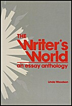 The Writer's World: An Essay Anthology by…