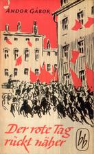 Der Rote Tag Rückt Näher by Andor Gábor