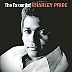 Charley Pride - The Essential Charley Pride…