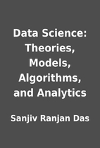 Data Science: Theories, Models, Algorithms,…