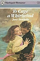To Cage A Whirlwind (Harlequin Romance) by…