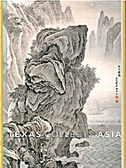 TEXAS COLLECTS ASIA by Amy Lewis Hofland