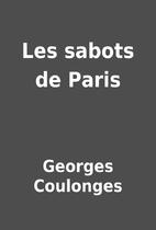Les sabots de Paris by Georges Coulonges