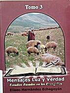 Mensajes Luz y Verdad, Tomo 3: Estudios…