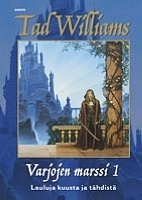 Shadowmarch {part 1 of 2} by Tad Williams