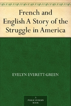 French and English A Story of the Struggle…