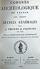 France: 1902, 69e Congrès archéologique de…