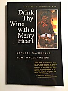 Drink thy wine with a merry heart by Kenneth…
