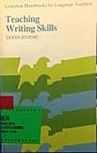 Teaching Writing Skills by Donn Byrne