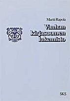 Vanhan kirjasuomen lukemisto by Martti…