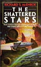 The Shattered Stars (Far Stars and Future…