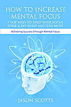 How to Increase Mental Focus: 7 Top Ways to…