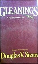 Gleanings: A Random Harvest by Douglas V.…