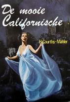 Die schöne Kalifornierin. by H.…