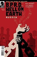 B.P.R.D. Hell on Earth: Russia #2 by Mike…