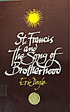 St. Francis and the song of brotherhood by…