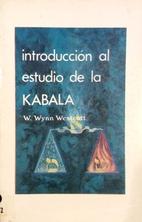 introducción al estudio de la Kabala by W…
