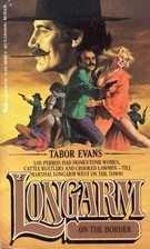 Longarm on the Border by Tabor Evans