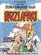 Razzi amari: una storia by Stefano Disegni
