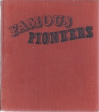 Famous pioneers for young people by Ramon…