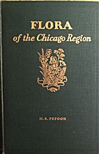 An Annotated Flora of the Chicago Area by H.…