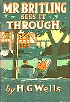 Mr. Britling Sees It Through by H. G. Wells