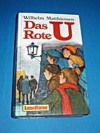 Das rote U / Das Mondschiff by Wilhelm…