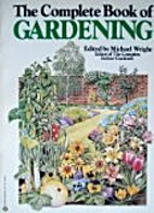 Comprehensive Book of Gardening by Michael…