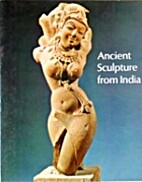 Ancient sculpture from India; a catalogue of…